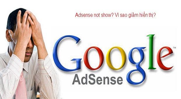 Quảng cáo Google Adsense giảm hiển thị, Publisher Việt lao đao