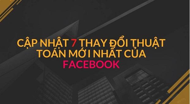 facebook cập nhật 7 thuật toán mới